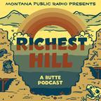Richest Hill show