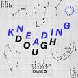Kneading Dough: The Podcast show