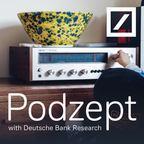 Podzept and Behind the Headlines with Jim Reid - with Deutsche Bank Research show