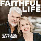 FAITHFUL LIFE show