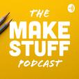 The Make Stuff Podcast show