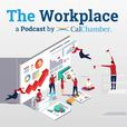 The Workplace: a Podcast by CalChamber show