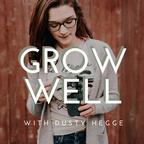 Grow Well show