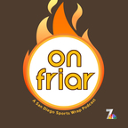 On Friar, An NBC 7 Padres Podcast show