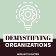 Demystifying Organizations show