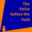 The Voice before the Void: Arcana, Story, Poetry show