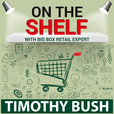 On The Shelf: How To Get Your Products Into Big Box Retail! show