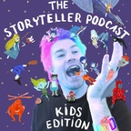 The Storyteller Podcast Kid's Edition  show