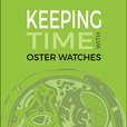 Keeping Time With Oster Watches show