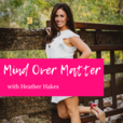 Mind Over Matter: Podcast show
