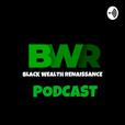 Black Wealth Renaissance  show