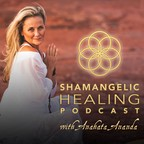 Shamangelic Healing Podcast with Anahata Ananda show