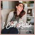 I Can Relate Podcast show