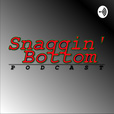 Snaggin' Bottom Podcast show