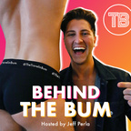 Behind The Bum show