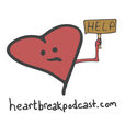 Heartbreak Podcast show