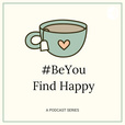 Be You Find Happy show