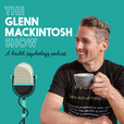 The Glenn Mackintosh Show - A Health Psychology Podcast show