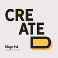 Created, a Bluprint Podcast show