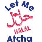 Let Me Halal Atcha show