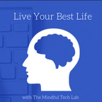 Self Care with The Mindful Tech Lab show