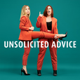 Unsolicited Advice with Ashley and Taryne show