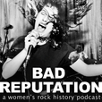 Bad Reputation show