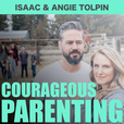 COURAGEOUS PARENTING show