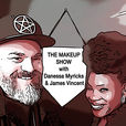 The Makeup Show Podcast With Danessa Myricks & James Vincent show