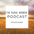 The Rural Woman Podcast show