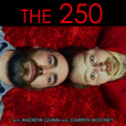 The 250 show
