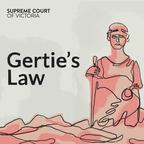 Gertie's Law show