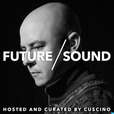 FutureSound with CUSCINO show