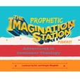 Prophetic Imagination Station show