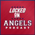 Locked On Angels - Daily Podcast On The Los Angeles Angels show