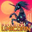 Building A Unicorn show