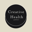 Creative Health Podcast show