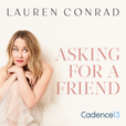 Lauren Conrad: Asking for a Friend show