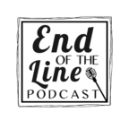 The End Of The Line Podcast show