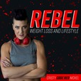 Rebel Weight Loss & Lifestyle show