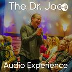 Dr. Joe Dispenza Audio Experience  show
