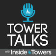 Tower Talks with Inside Towers show