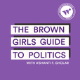 The Brown Girls Guide to Politics show
