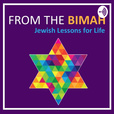 From the Bimah: Jewish Lessons for Life show