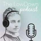 The LowDown Podcast show