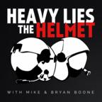 Heavy Lies the Helmet show