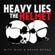 Heavy Lies the Helmet show