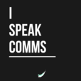 I speak COMMS show