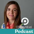 OT Potential Podcast | Occupational Therapy CEUs show