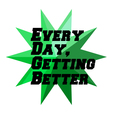 Every Day, Getting Better Pod show